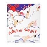 Le Moulin Rouge de Jacques Pessis et Jacques Crépineau