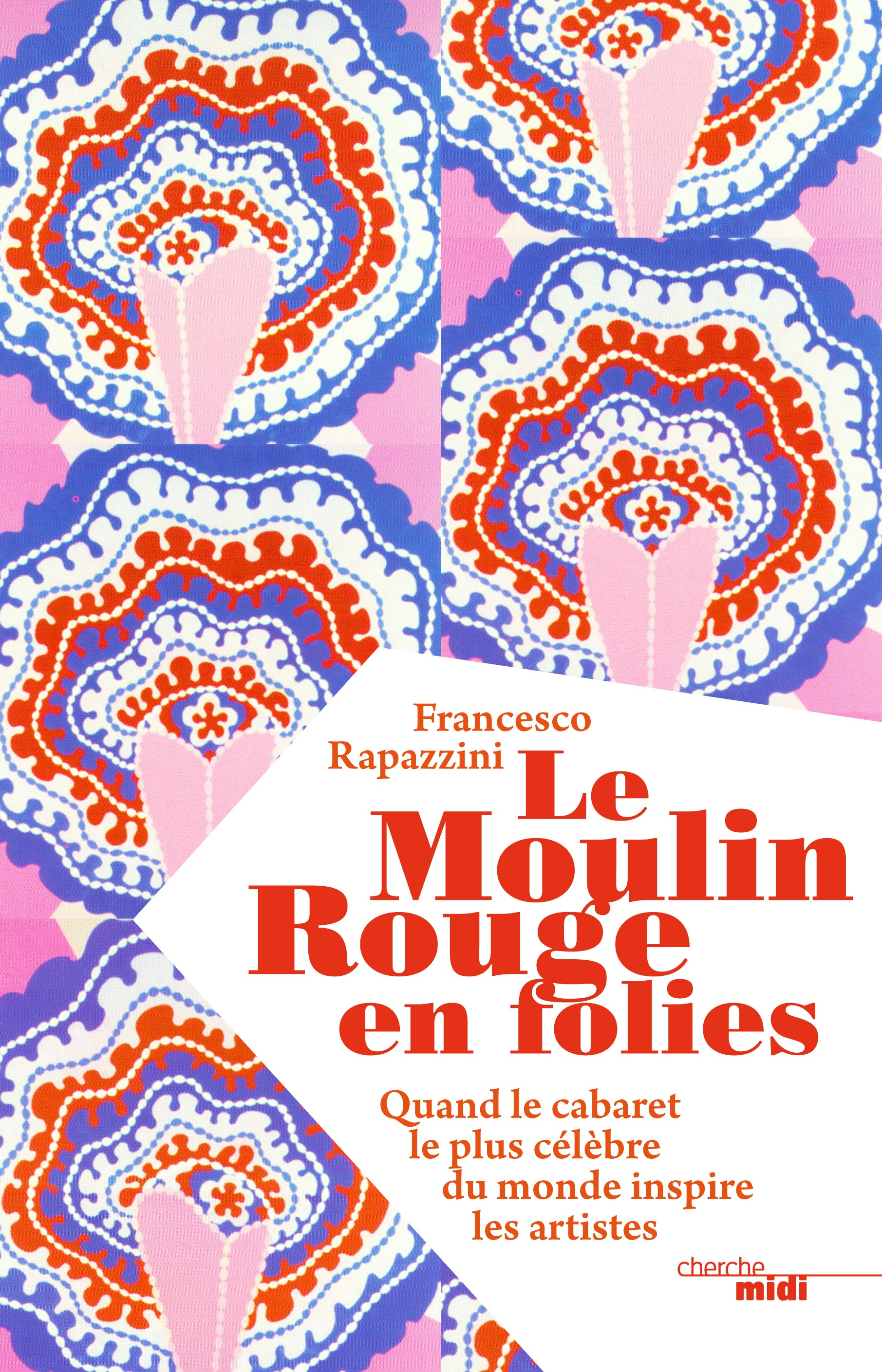 Moulin Rouge ! 120 ans le livre 374